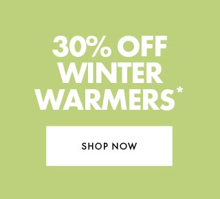 30% off Winter Warmers